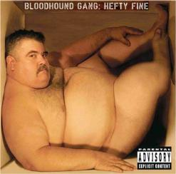 Clicking this picture will take you to a page of pics about me being on the cover of the Bloodhound Gang CD, HEFTY FINE!